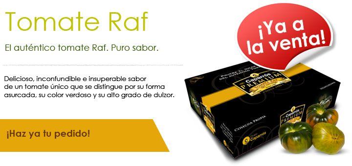 ¡Tomate Raf Caparrós Premium ya a la venta!