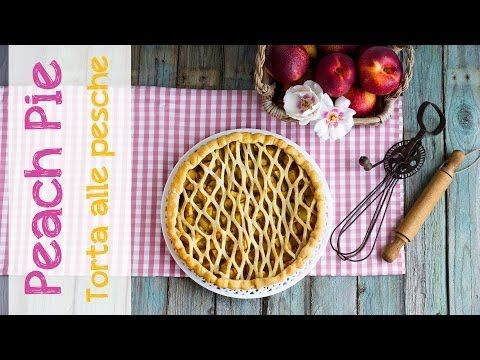 Peach Pie (pie al farro di pesche) | Video ricetta