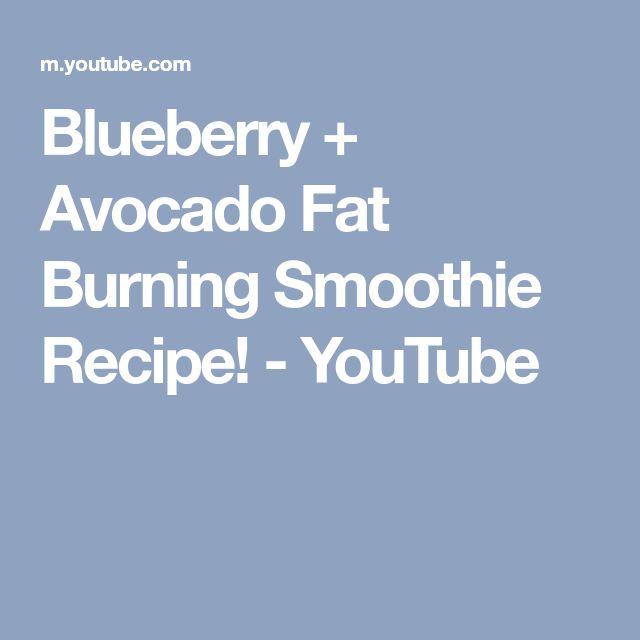 Blueberry + Avocado Fat Burning Smoothie Recipe! - YouTube