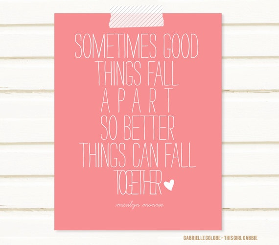 Better Things Quote Poster 85x11 Print by thisgirlgabbie