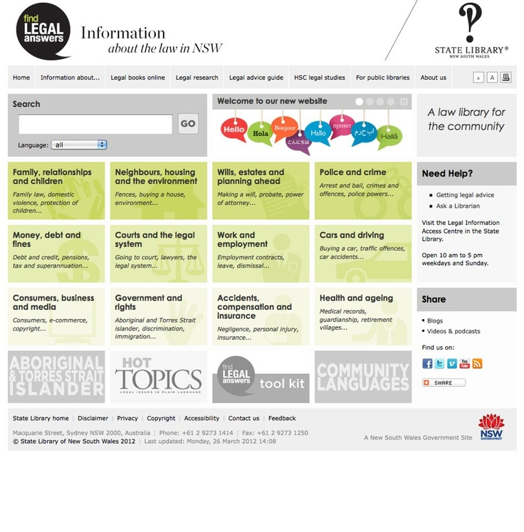 Find Legal Answers is a free legal information service for the community in New South Wales.    This service is available online and in public libraries across the state and is co-ordinated by staff of the Legal Information Access Centre (LIAC), State Library of NSW. Find out more at http://www.legalanswers.sl.nsw.gov.au
