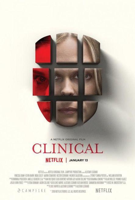 Clinical USA: 2017 Genere: Thriller Regia: Alistair Legrand Con: Vinessa Shaw, William Atherton, Aaron Stanford, Wilmer Calderon. Una psichiatra ten
