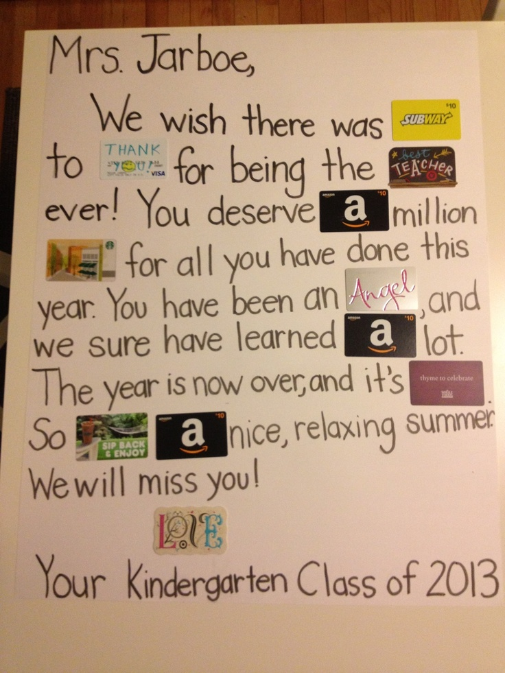 """This is the end of year gift for my son's teacher! I collected money from the class and wrote her a """"gift card poem""""!"""