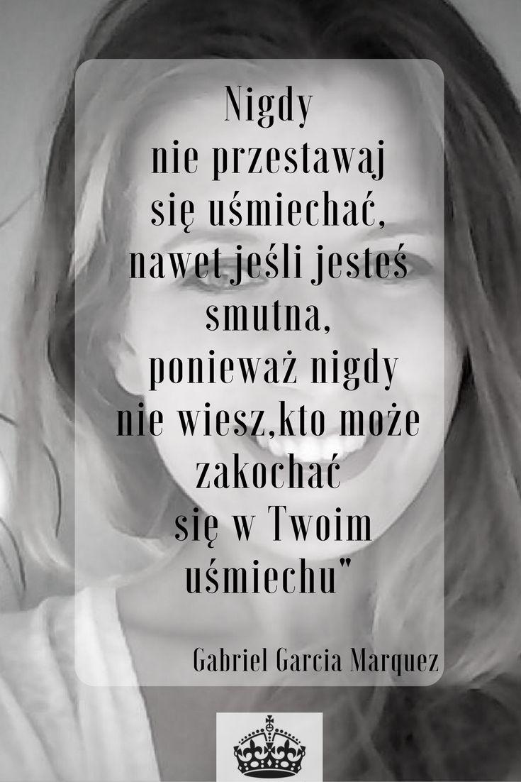 Nigdy nie przestawaj się uśmiechać, nawet jeśli jesteś smutna,ponieważ nigdy nie…
