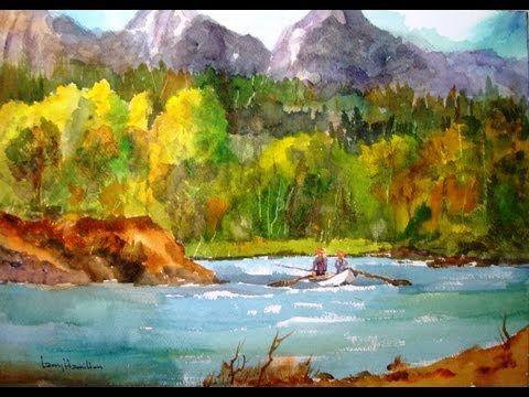 "Paint Along with Larry Hamilton- April 26, 2013 - Watercolor-""Tetons Fishing"""
