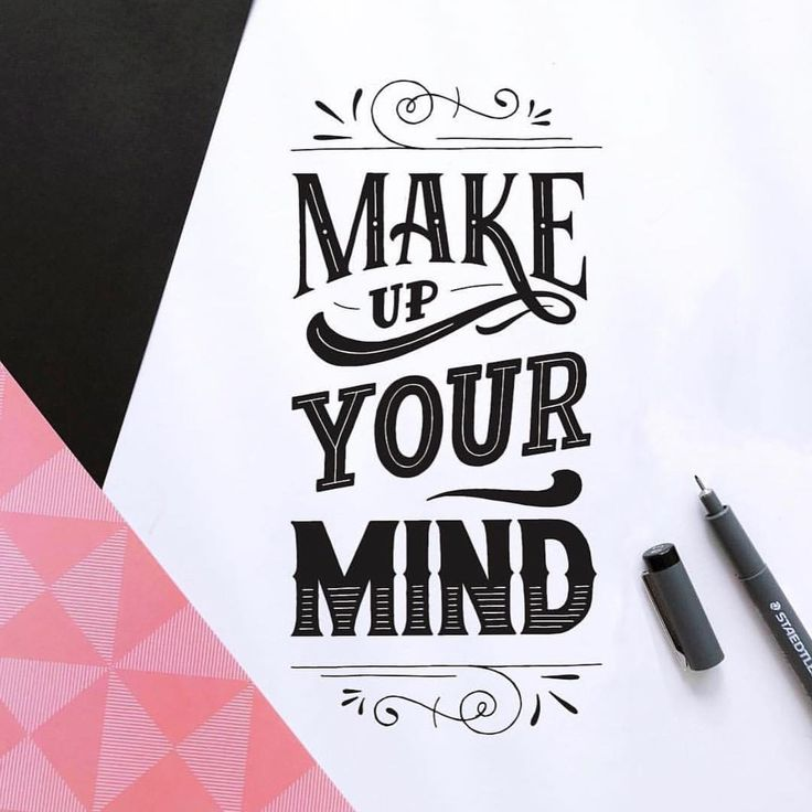 """Typeyeah. (@typeyeah) on Instagram: """"Set goals and kick ass! Beautiful letter work by @myedeleon 'Make up your mind' Check her profile…"""""""