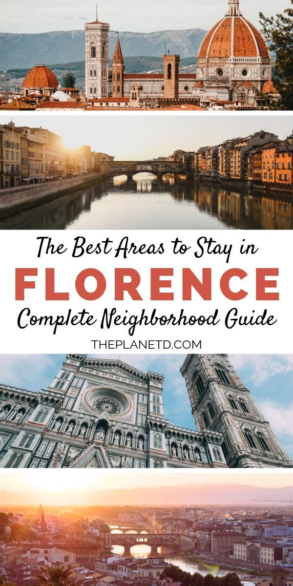 Where To Stay In Florence A 2019 Insider Guide To The Best Areas The Planet D Hotels In Florence Italy Florence Italy Travel Best Beaches To Visit