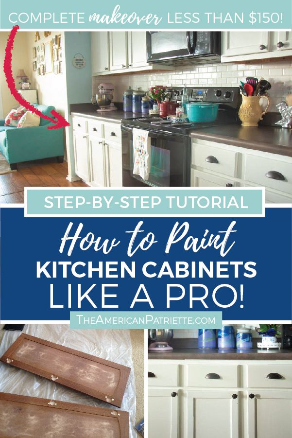 Step By Step How To Paint Kitchen Cabinets Like A Pro And On A Budget Paint Kitchen Cabinets Like A Pro Kitchen Diy Makeover Painting Kitchen Cabinets