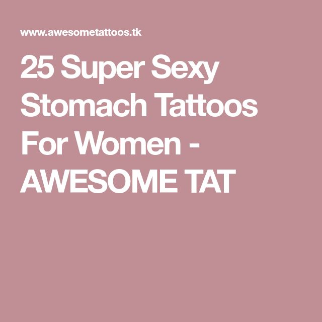 25 Super Sexy Stomach Tattoos For Women - AWESOME TAT