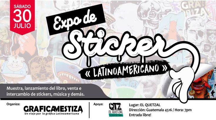 Gráfica Mestiza se encuentra en Argentina con una gran sorpresa: ¡La Expo de Sticker Latinoamericano se expondrá en Buenos Aires!