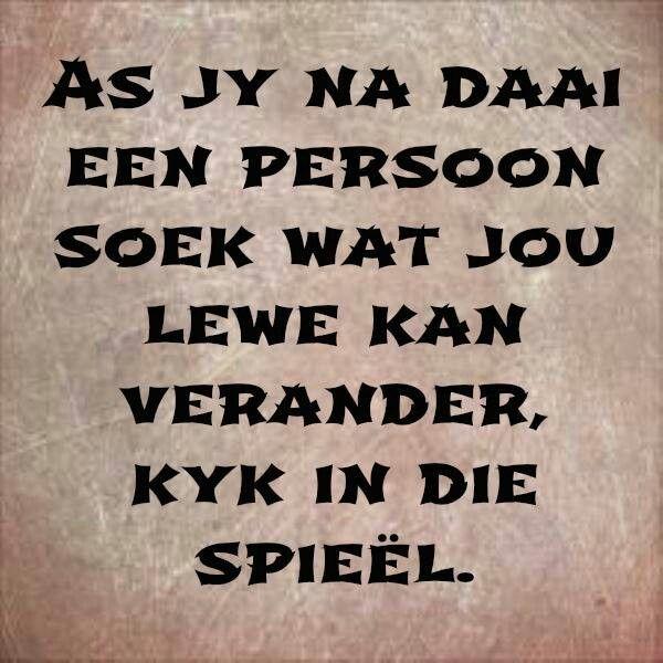 Kyk in jou spieël  #Afrikaans #self #2bMe