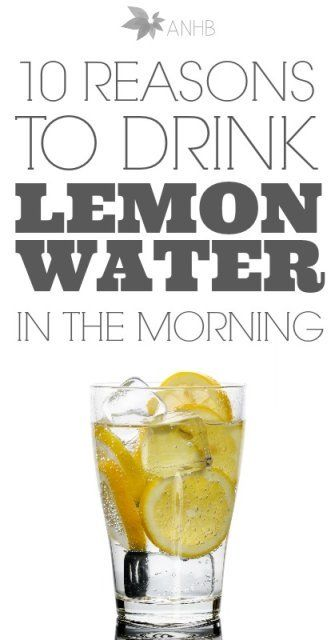 10 reasons to drink lemon water in the morning.