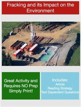 This is a great article that discusses the economic impacts of fracking alongside the environmental impacts it may result in. Students will be asked to incorporate a reading strategy while completing the assignment to aid in reading comprehension. Students will also define key vocabulary words found throughout the text and answer