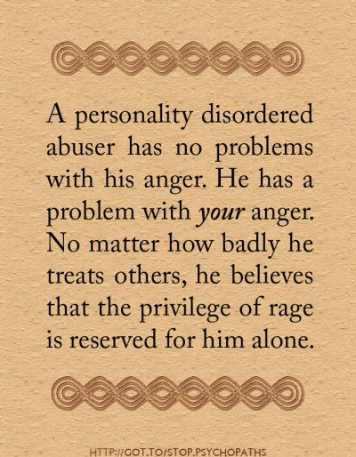 Yes, my mother's 2nd husband's belief in Anger Entitlement preculdes any kind of intelligent conversation. NinaO.