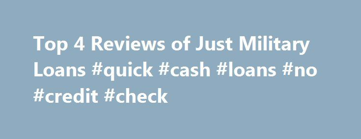 """Top 4 Reviews of Just Military Loans #quick #cash #loans #no #credit #check http://loan-credit.nef2.com/top-4-reviews-of-just-military-loans-quick-cash-loans-no-credit-check/  #omni military loans # Just Military Loans Worst Company EVER. Just Military Loans By Jose – 08/15/2012 Rating: 1 / 5 1 WILMINGTON/SANDY SPRINGS, DELAWARE — Just military loans is by far the worst military """"friendly"""" loan company in the whole United States if they were an international financial institution it would be…"""