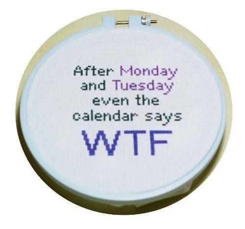Monday Tuesday WTF Cross Stitch Pattern PDF by BlueTopazStitchery