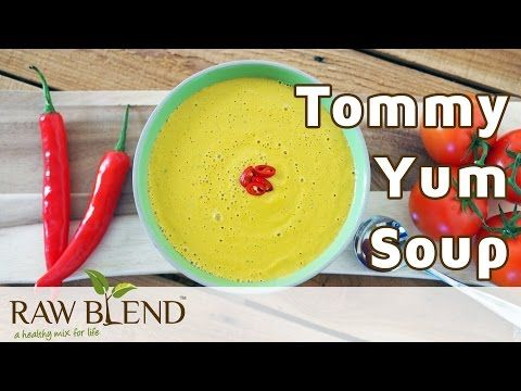 Tommy Yum Soup Recipe - Raw Blend