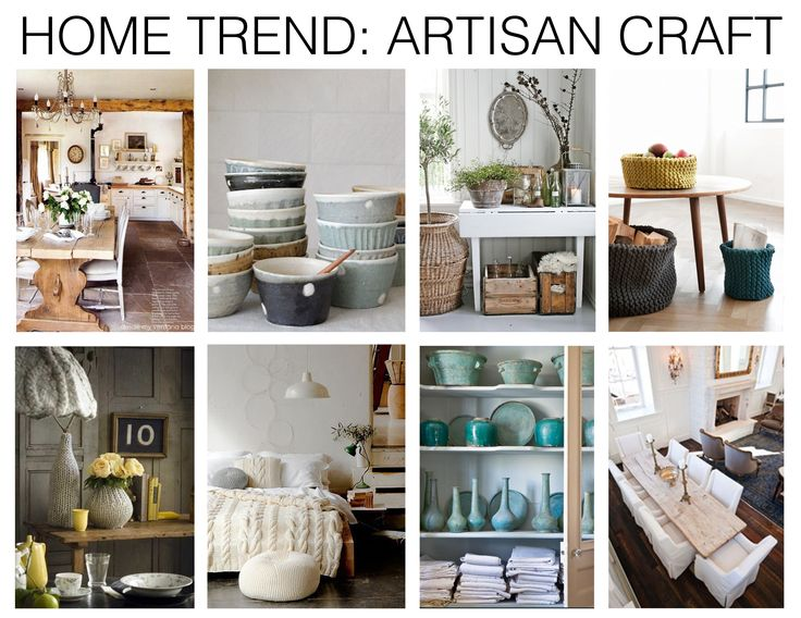 home decor trends 2014 | MHD_hometrend_artisan craft_inspiration