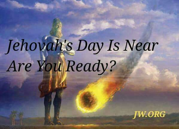 Jehovah's day is near. Are you ready?