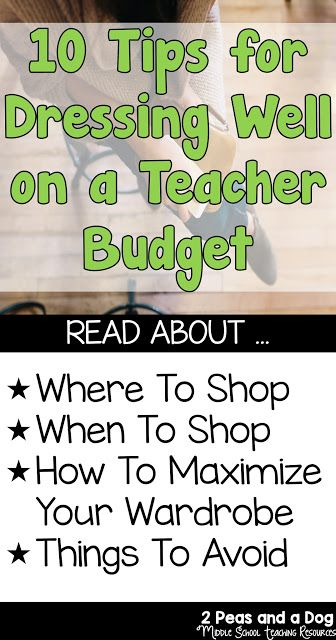 10 Tips for Dressing Well on a Teacher Budget - 2 Peas and a Dog                                                                                                                                                                                 More