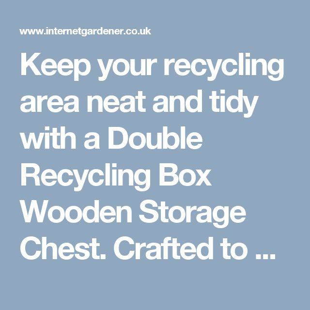Keep your recycling area neat and tidy with a Double Recycling Box Wooden Storage Chest. Crafted to hold to standard sized recycling boxes this chest is constructed in the UK from timber that is sourced from responsibly managed forests.