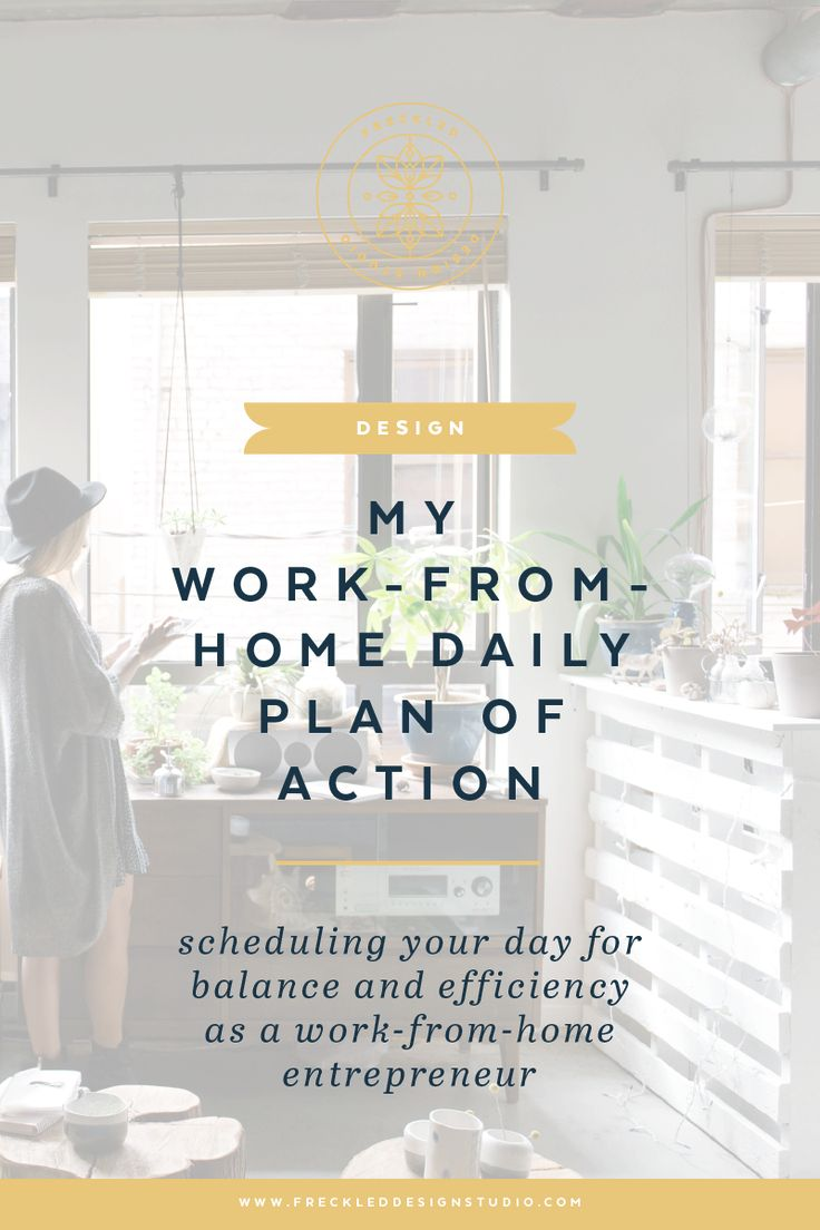 The new-normal - scheduling your day for balance and efficiency as a work-from-home entrepreneur by Freckled Design Studio