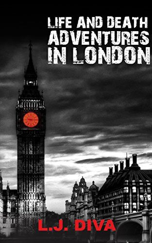 Life and Death Adventures in London - https://www.amazon.com/Life-Death-Adventures-London-L-J-ebook/dp/B008GIUVA2/ref=asap_bc?ie=UTF8
