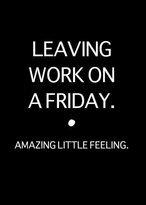 Its FRIDAY!! #weekend #letsmakeitcount #longweek #finallyfriday #YesPlease #itstheweekend #leavingworkonafriday #yes