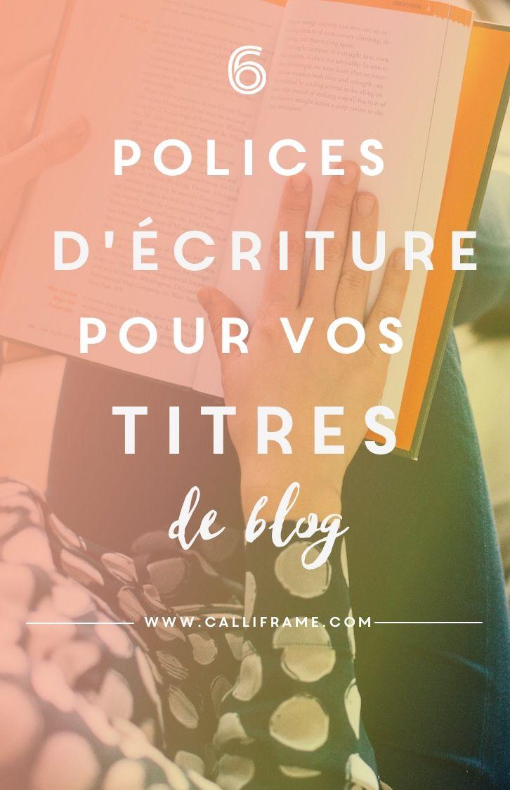 6 polices d'écriture pour vos titres de Blog / #typo                                                                                                                                                      Plus