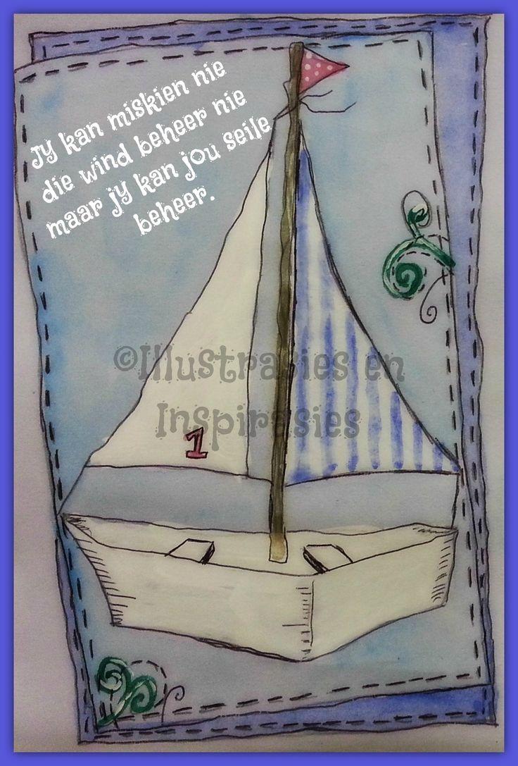 Jy kan miskien nie die wind beheer nie maar jy kan jou seile beheer via Sun Art Illustrations