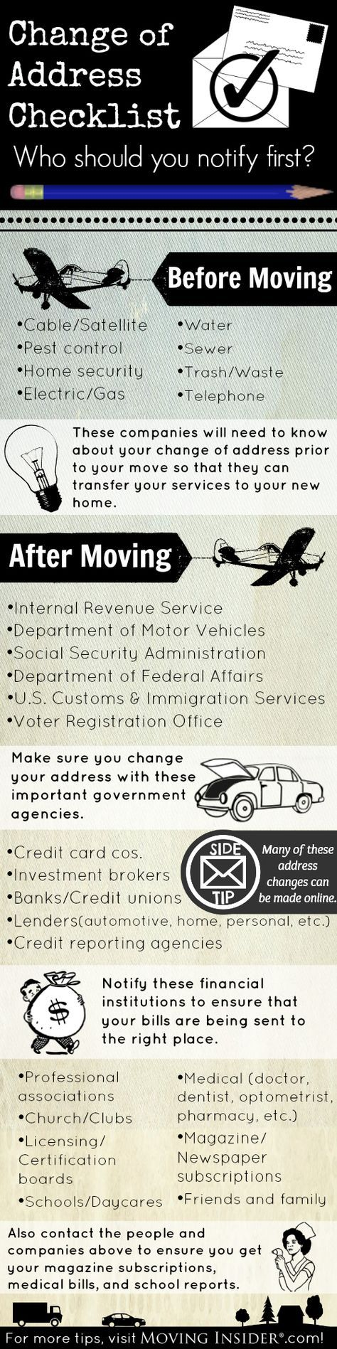 One step of moving that many people forget is changing their address. We've come up with a list of companies to notify when you move. More tips at movinginsider.com!