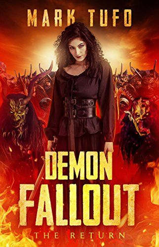 Demon Fallout: The Return: A Michael Talbot Adventure by [Tufo, Mark]