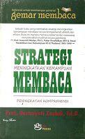 Toko Buku Sang Media : Strategi Meningkatkan Kemampuan Membaca
