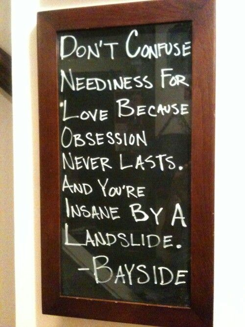 """You're Insane by a Landslide.""-Bayside♥"