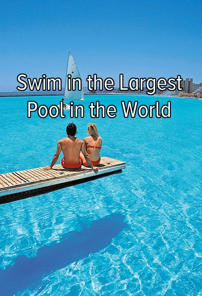 Bucket list: Travel to Chile to swim in the largest pool in the world that covers 20 acres! #bucketlist #dream