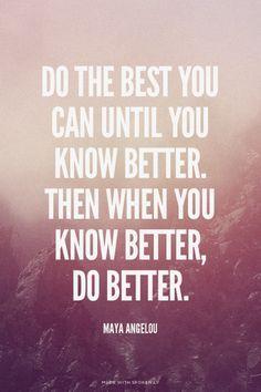 Strive to do better