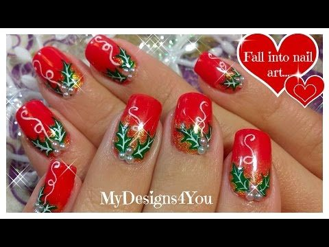 Traditional Christmas Nail Art Design | Red Holly Christmas Nails ♥ Рождественский Дизайн Ногтей - YouTube