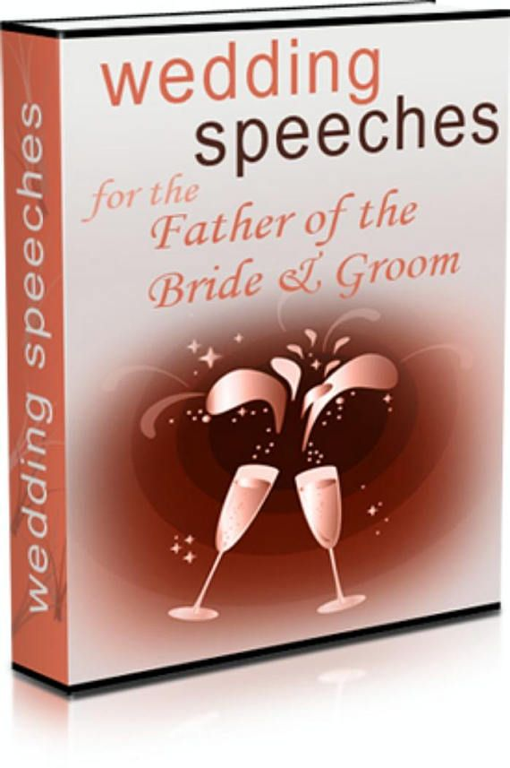 Wedding Speeches For The Father Of Bride And Groom EBook