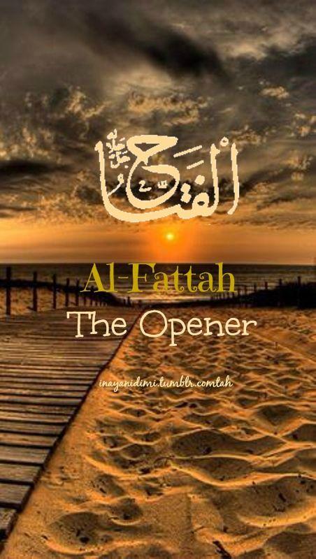 Al-Fattah (الفتاح) The Opener