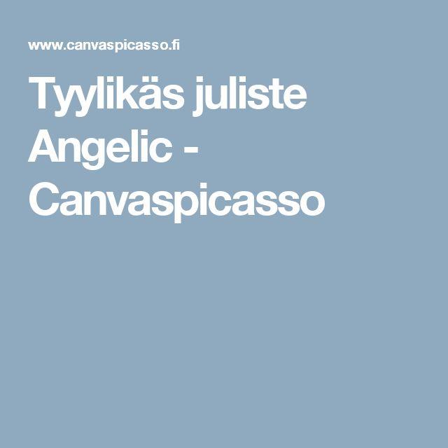 Tyylikäs juliste Angelic - Canvaspicasso
