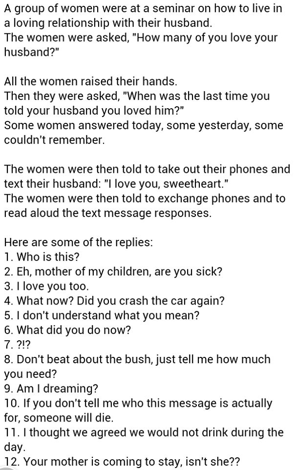 Text I love you to your husbands, hear are the responses - http://jokideo.com/text-i-love-you-to-your-husbands-hear-are-the-responses/