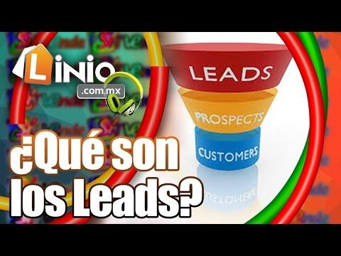 Marketing: ¿Qué son los Leads?