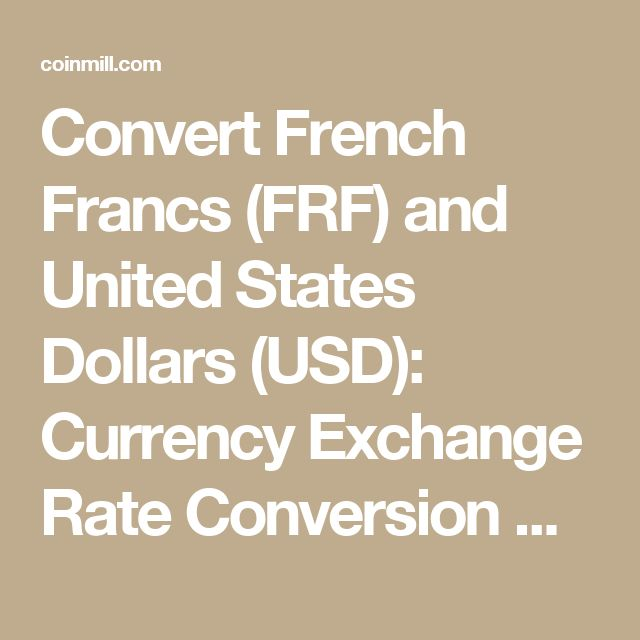 Convert French Francs Frf And United States Dollars Usd Currency Exchange Rate Conversion Calculator Foreign Money Pinterest Jamaican Dollar