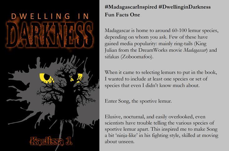 Fun Fact 1! #MadagascarInspired #DwellinginDarkness #LemurBook