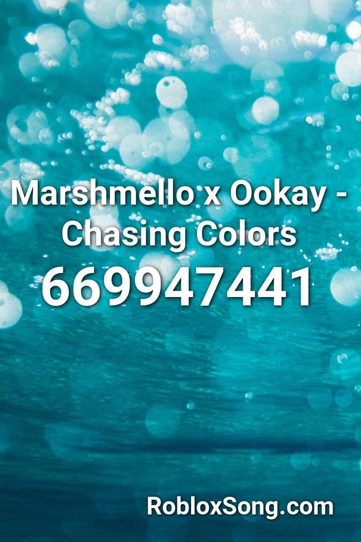 Marshmello X Ookay Chasing Colors Roblox ID Roblox