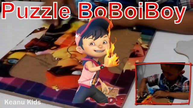 Unboxing Puzzle Boboiboy Api Fang   Keanu Kids