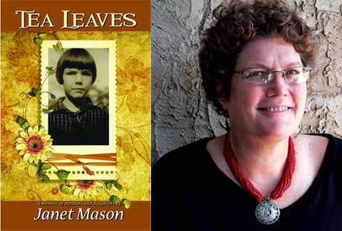 SheWired - Book Excerpt: Tea Leaves by Janet Mason