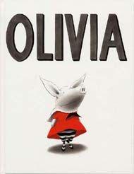 OLIVIA.Ian Falconer. Editorial: Serres Olivia es una cerdita un poco trasto, muy traviesa y soñadora, con un hermano pequeño (Ian) que la imita en todo. Es una cerdita que sabe disfrutar de la vida, que se divierte a lo grande y cuya mamá tiene una paciencia casi infinita.