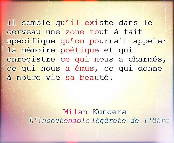 """Milan Kundera """"L'insoutenable légèreté de l'être"""""""