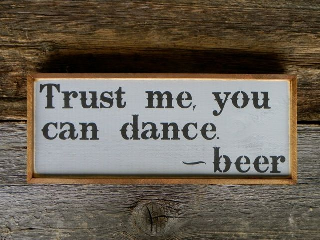 Funny and Humorous Wood Signs, Bar Signs, Trust me... beer, Pub Signs, Beer Signs